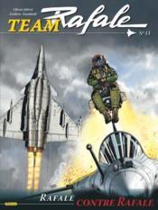 Team Rafale T.13 ; rafale contre rafale - Couverture - Format classique