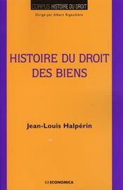 Histoire du droit des biens - Intérieur - Format classique