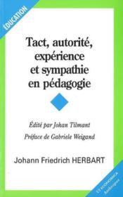 Tact, autorite , esperience et sympathie en pedagogie - Couverture - Format classique