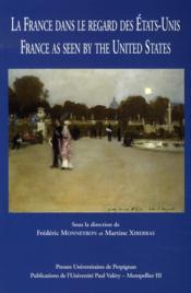 La france dans le regard des états-unis - Couverture - Format classique