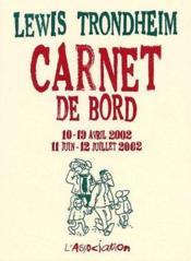 Carnet de bord t.3 (10-19 avril 2002 / 11 juin-12 juillet 2002) - Couverture - Format classique