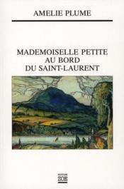 Mademoiselle Petite au bord du Saint-Laurent - Couverture - Format classique