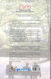 Paris ; beautés secrètes des jardins publics et privés - 4ème de couverture - Format classique