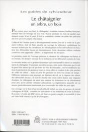 Les guides du sylviculteur ; le chataîgnier : un arbre, un bois (2e édition) - 4ème de couverture - Format classique