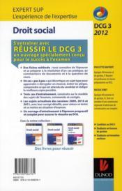 Réussir le DCG 3 ; droit social ; annales et entraînement à l'épreuve (édition 2012) - 4ème de couverture - Format classique