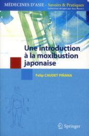 Une introduction à la moxibustion japonaise - Couverture - Format classique
