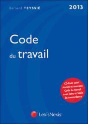 Code du travail (édition 2013) - Couverture - Format classique