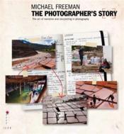 The Photographer'S Story /Anglais - Couverture - Format classique