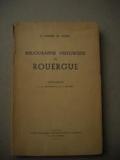BIBLIOGRAPHIE HISTORIQUE DU ROUERGUE ( supplément a la bibliographie de C. COUDERC ) - Couverture - Format classique