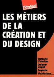 Les métiers de la création et du design - Couverture - Format classique