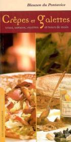 Crêpes et galettes ; trucs, astuces, recettes et tours de main - Couverture - Format classique