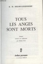 Tous Les Anges Sont Morts. - Couverture - Format classique