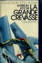 La Grande Crevasse. Collection : 1 000 Soleils. - Couverture - Format classique