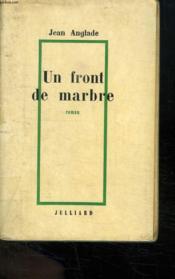 Un Front De Marbre. - Couverture - Format classique