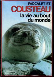 La Vie Au Bout Du Monde. Collection : L'Odysee. - Couverture - Format classique
