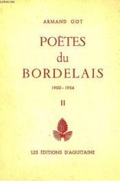 Poetes Du Bordelais, 1900-1956, Tome Ii - Couverture - Format classique