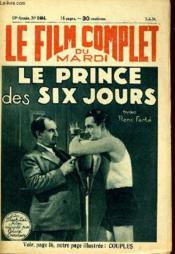 Le Film Complet Du Mardi N° 1464 - 13e Annee - Le Prince Des Six Jours - Couverture - Format classique
