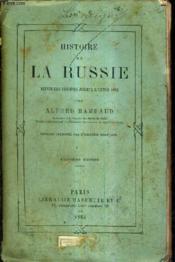 Histoire De La Russie Depuis Les Origines Jusqu'A L'Annee 1884 / 3e Edition. - Couverture - Format classique