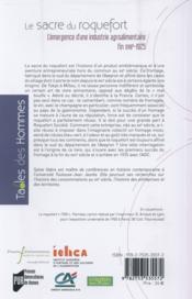 Le sacre du roquefort ; l'émergence d'une industrie agroalimentaire - 4ème de couverture - Format classique