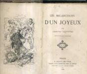 Les Melancolies D'Un Joyeux. - Couverture - Format classique