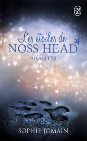 Les étoiles de Noss Head T.2 ; rivalités - Couverture - Format classique