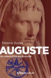 Auguste ; les ambiguïtés du pouvoir - Couverture - Format classique