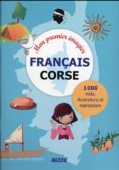 Mon premier imagier français corse (Haute Corse, Corse du Sud) - Couverture - Format classique