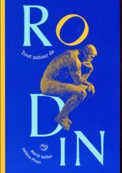 Tout autour de Rodin - Couverture - Format classique