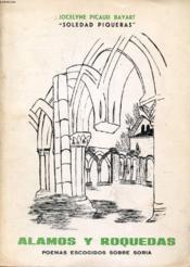 ALAMOS Y ROQUEDAS (Poemas Escogidos Sobre Soria) - Couverture - Format classique