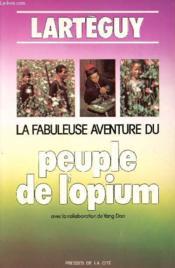La Fabuleuse Aventure Du Peuple De L'Opium - Couverture - Format classique