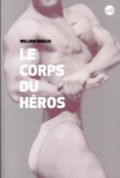 Le corps du héros - Couverture - Format classique