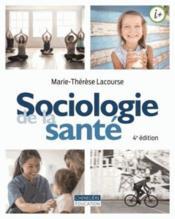 Sociologie et santé (4e édition) - Couverture - Format classique