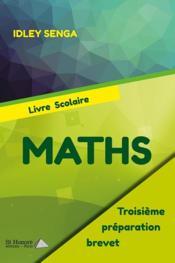 Maths ; 3e ; préparation brevet ; livre scolaire - Couverture - Format classique