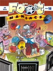 Les Foot Maniacs T.18 - Couverture - Format classique