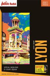 GUIDE PETIT FUTE ; CITY TRIP ; Lyon (édition 2021) - Couverture - Format classique
