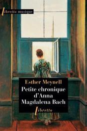Petite chronique d'Anna Magdalena Bach - Couverture - Format classique