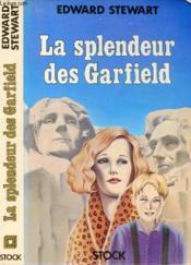 La Splendeur Des Garfield - Couverture - Format classique