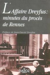 L'affaire Dreyfus : minutes du procès de Rennes - Intérieur - Format classique