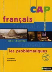 Français ; analyser et confronter ; CAP ; cahier d'activités de l'élève (édition 2008) - Intérieur - Format classique