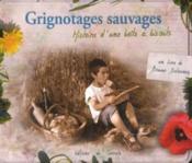 Grignotages sauvages, histoire d'une boîte à biscuits - Couverture - Format classique