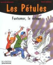Les Petules Fantomor Le Retour - Couverture - Format classique
