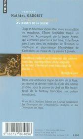 Le cycle des ombres t.2 ; les cendres de la colère - 4ème de couverture - Format classique