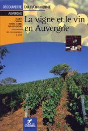 La vigne et le vin en Auvergne - Couverture - Format classique