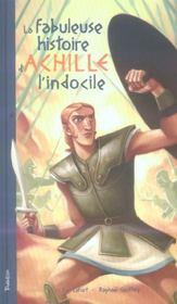 Fabuleuse Histoire D'Achille L'Indocile (La) - Intérieur - Format classique