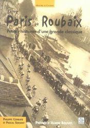 Entre Paris et Roubaix ; petites histoires d'une grande classique - Intérieur - Format classique