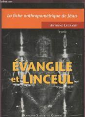 La fiche anthropometrique de jesus : evangile et linceul - Couverture - Format classique