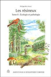 Les résineux t.2 ; écologie et pathologie - Couverture - Format classique
