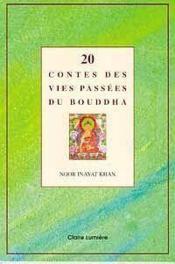 20 contes des vies passees du bouddha - Couverture - Format classique