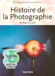 Histoire de la photographie ; de 1839 à nos jours - Couverture - Format classique