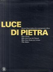 Luce di Pietra ; parcours italo-français contemporaine à Rome - Couverture - Format classique